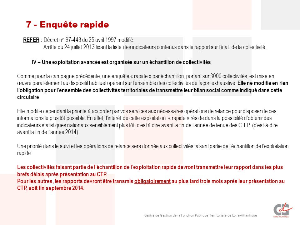 2048b709e0d 44 Centre de Gestion de la Fonction Publique Territoriale de Loire- Atlantique 7 - Enquête rapide IV – Une exploitation avancée est organisée  sur un ...