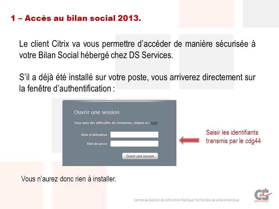 a39b9d9b142 7 Centre de Gestion de la Fonction Publique Territoriale de Loire-Atlantique  Le client Citrix va vous permettre ...